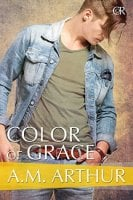 Color of Grace: Cost of Repairs, Book 2 By: A.M. Arthur